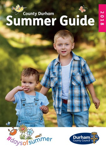 Dcc County Durham Summer Guide 2018 By Dcc Design And Print Issuu