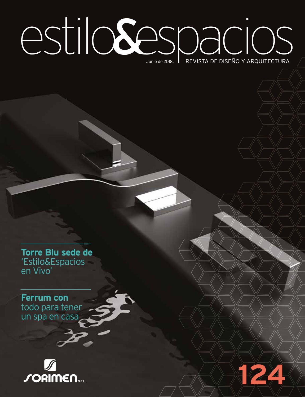 9f16a5863 Estilo&espacios 124 by socialesvip4 - issuu