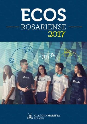 ed2c709f067a Anuário Ecos Rosariense 2017 by Colégio Marista Rosário - issuu
