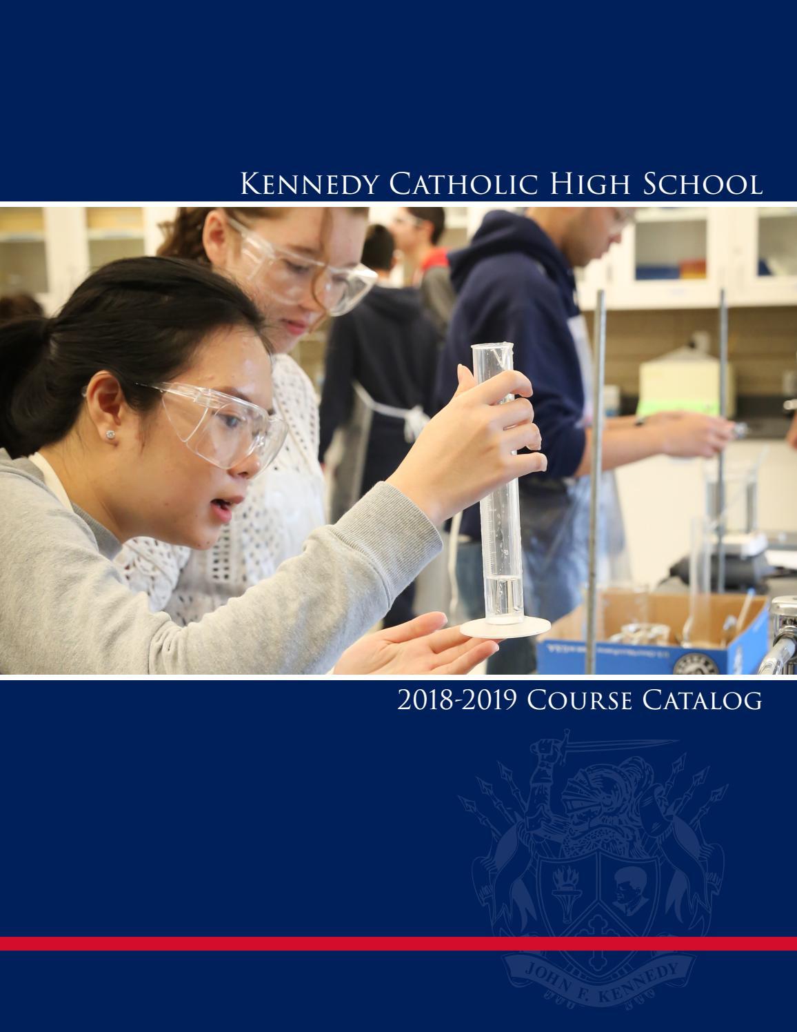 2018 Course Catalog by Kennedy Catholic High School - issuu