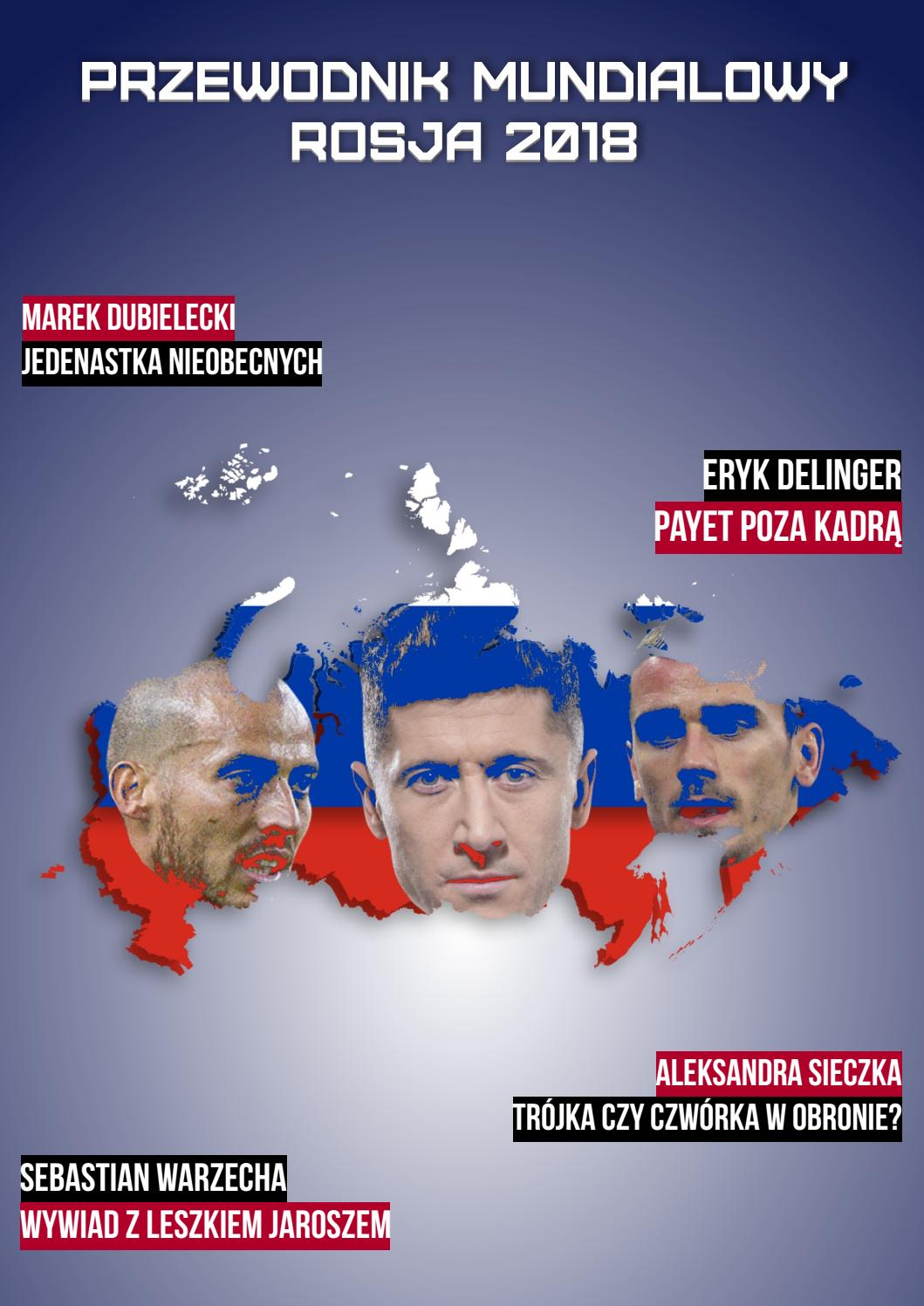 024e26733 Przewodnik Mundialowy Rosja 2018 by ¡Olé! Magazyn - issuu