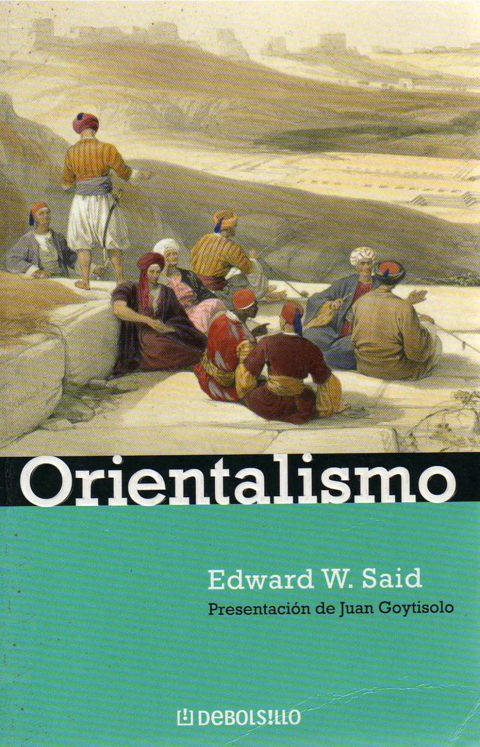 Orientalismo e said by Javier Aguirre - issuu
