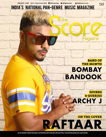 The Score Magazine June 2018 issue! by The Score Magazine