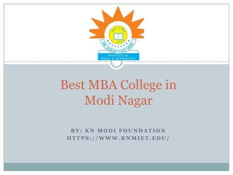 Best Mba College In Modi Nagar By Kn Modi Foundation Issuu