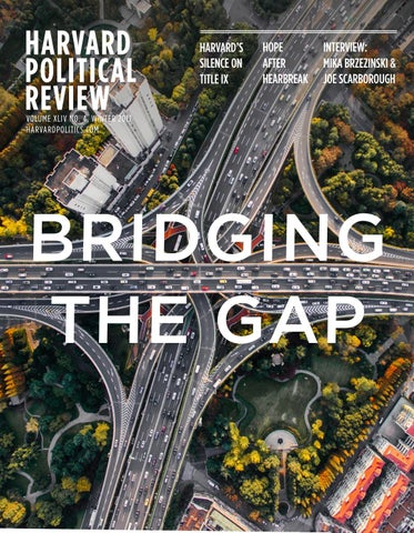 Winter 2017: Bridging the Gap by The Harvard Political