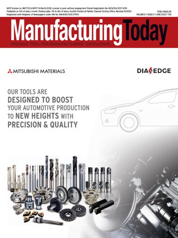 Manufacturing Today June 2018 issue by Itp India - issuu