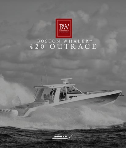 Boston Whaler 420 Outrage by Dino Marketing Group - issuu