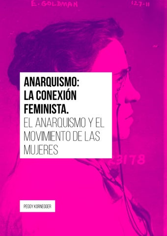 Page 20 of Anarquismo: La conexión feminista. El anarquismo y el movimiento de mujeres
