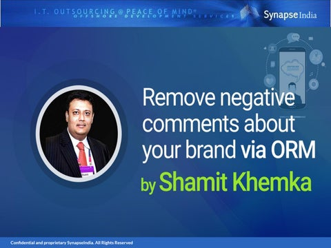 Shamit khemka - Remove negative feedback online by orm by