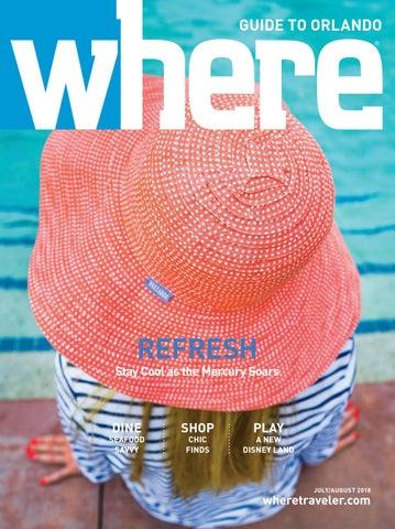 1eb7b49e70630 Where Magazine Orlando July 2018 by Morris Media Network - issuu