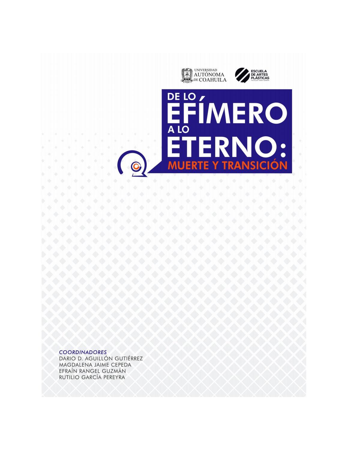 De lo efímero a lo eterno: muerte y transición by Escuela de Artes ...