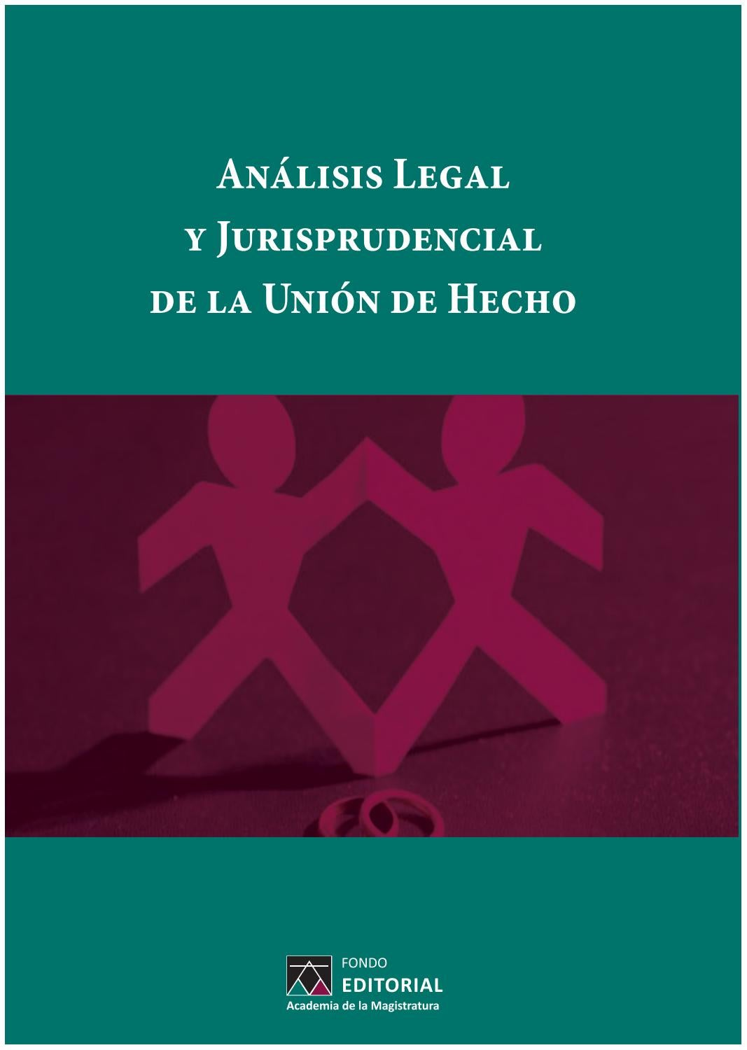 Analsisi legal y jurisprudencial de la union de hecho by josé ...