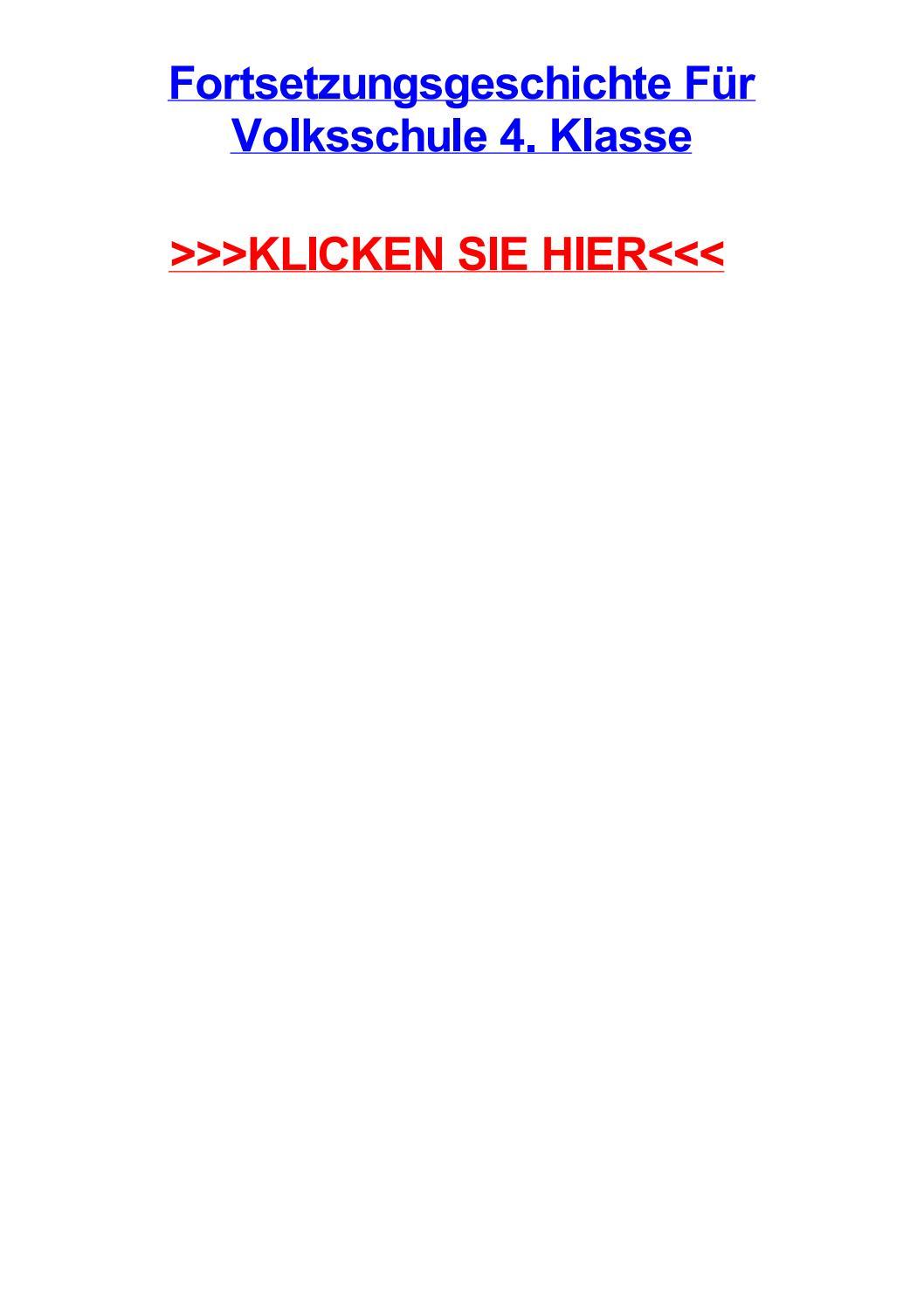 Fortsetzungsgeschichte fjr volksschule 4 klasse by laurienoddd - issuu