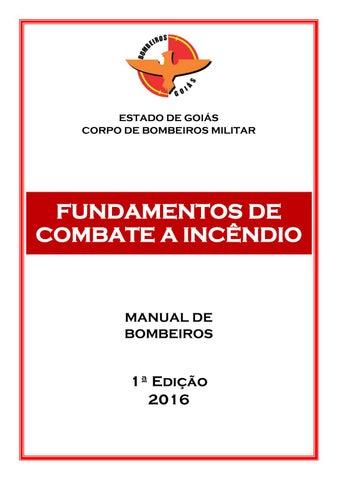 Page 1. ESTADO DE GOIÁS CORPO DE BOMBEIROS MILITAR. FUNDAMENTOS DE COMBATE A  INCÊNDIO 4f7638fb9d