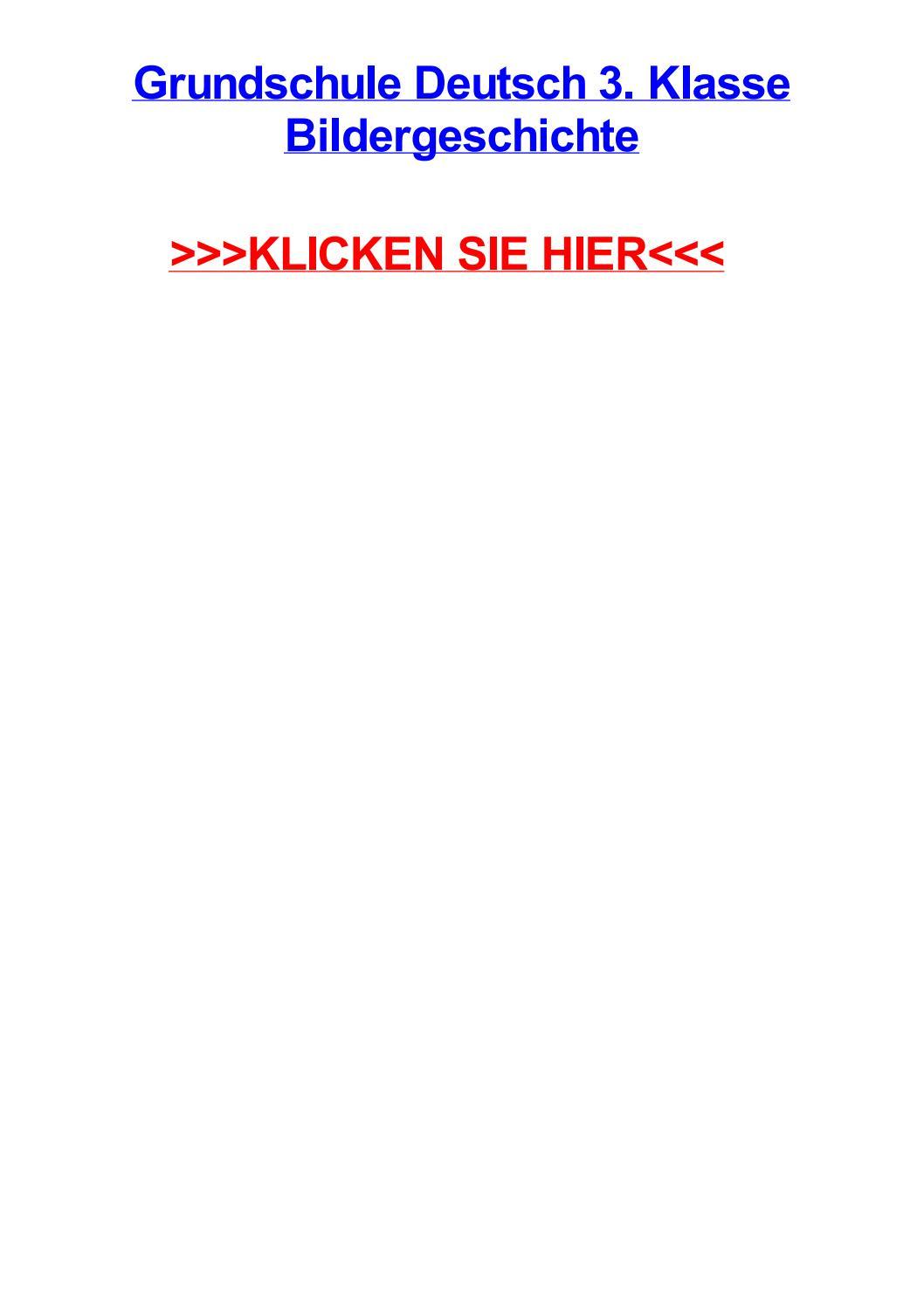 Grundschule Deutsch 3 Klasse Bildergeschichte By Richardetuyz Issuu