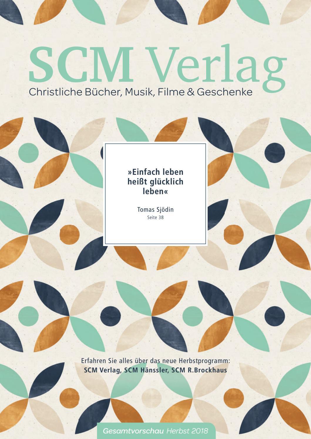 SCM Verlag Gesamtvorschau Herbst 2018 by SCM Verlagsgruppe - issuu