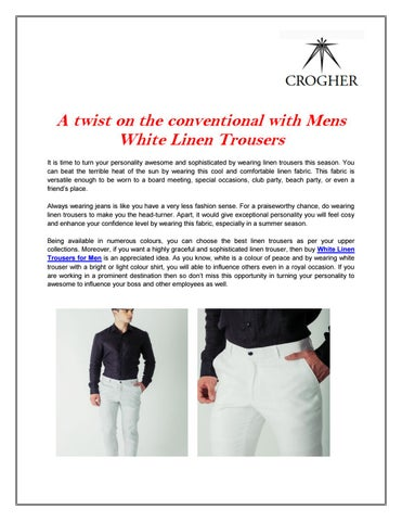 566bccadd69 Mens white linen trousers. Enjoy extreme comfort in those mens white linen  trousers online. Make a note to get noticed when you ll wear mens beach ...