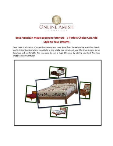 American Made Furniture >> Best American Made Bedroom Furniture A Perfect Choice Can