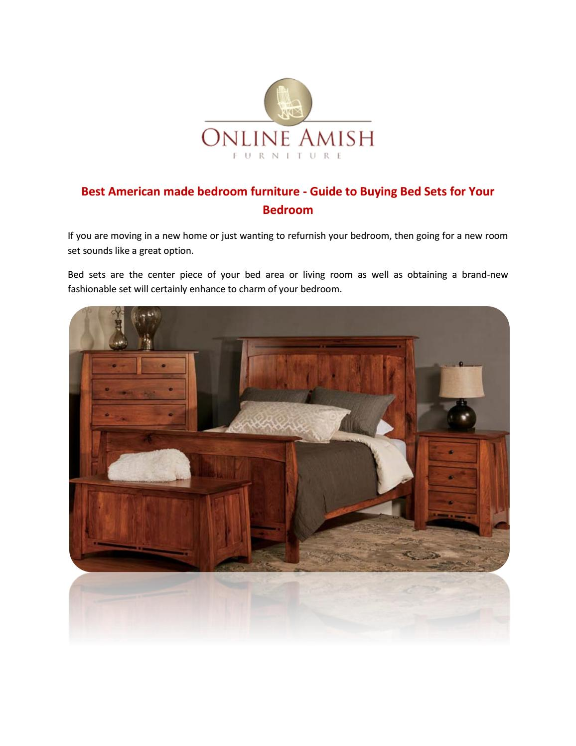 Best american made bedroom furniture guide to buying bed sets for your bedroom by online amish furniture issuu