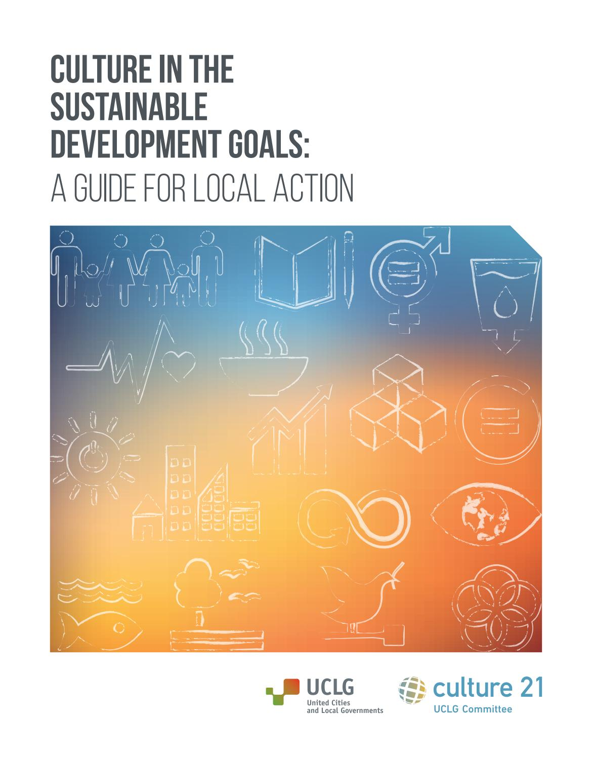 Culture In The Sdgs A Guide For Local Action By Uclg Cglu Issuu