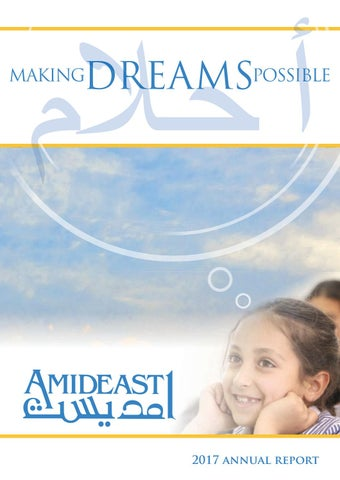2017 AMIDEAST Annual Report by AMIDEAST - issuu