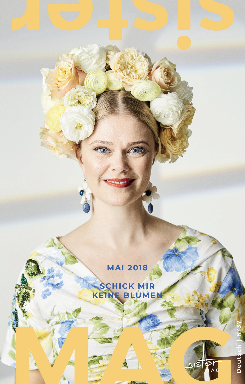 sisterMAG 37 – Schick mir keine Blumen – DE by sisterMAG - issuu