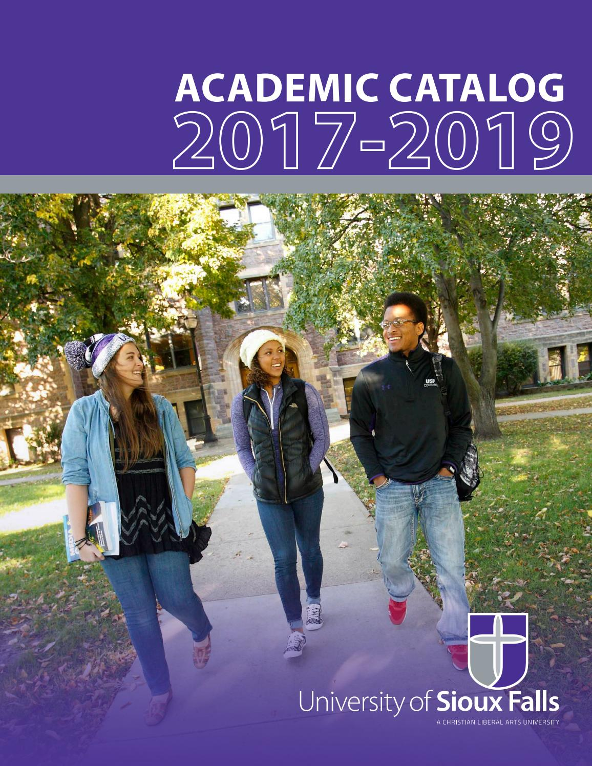 2017-2019 USF Academic Catalog by University of Sioux Falls - issuu