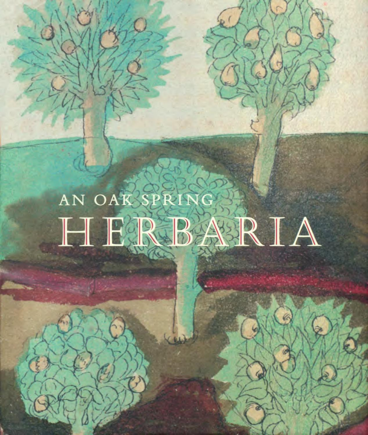 An Oak Spring Herbaria By Oak Spring Garden Foundation Issuu