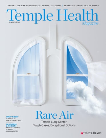 Temple Health - Temple Health Magazine - Summer 2018 by Temple