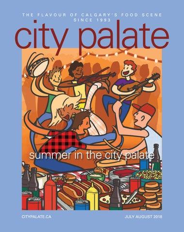 City Palate July August 2018 By City Palate Issuu
