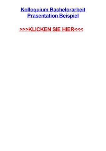 Kolloquium bachelorarbeit prasentation beispiel by davidfqfbi - issuu