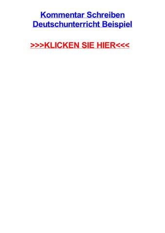 Kommentar Schreiben Deutschunterricht Beispiel By Aishawhmr Issuu