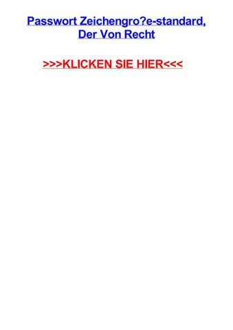 Passwort Zeichengroe Standard Der Von Recht By Traceywjdv Issuu