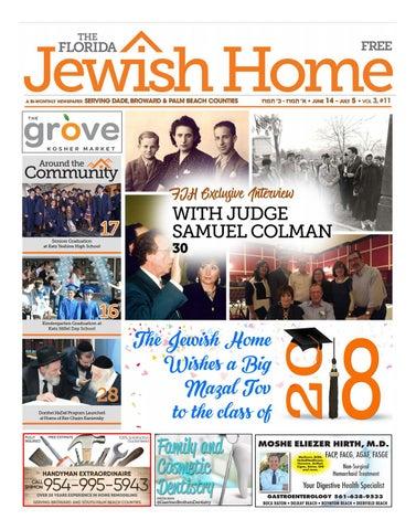 The Florida Jewish Home Newspaper 6 13 18 Graduation Edition By