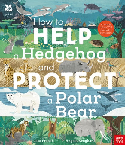 e44b906fd How to Help a Hedgehog and Protect a Polar Bear - preview by Nosy ...