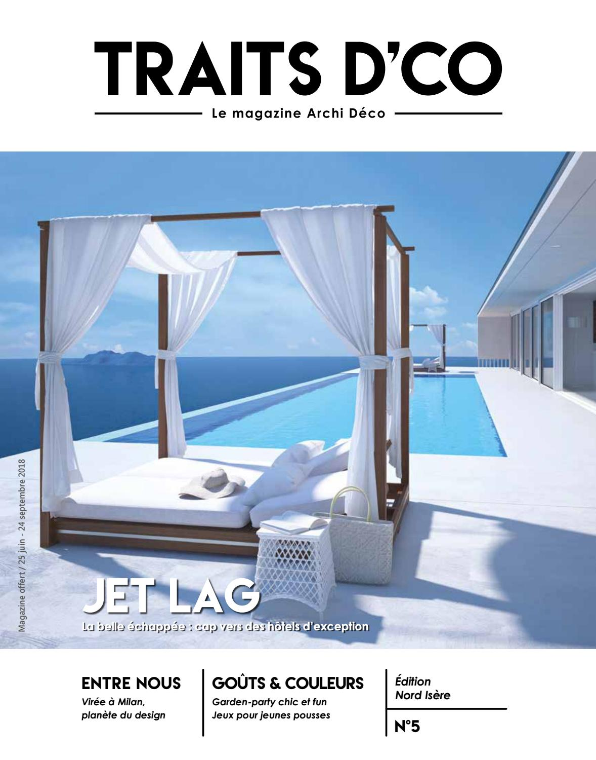 Traits Dco Magazine Nord Isère N5 Juin 2018 By Traits Dco