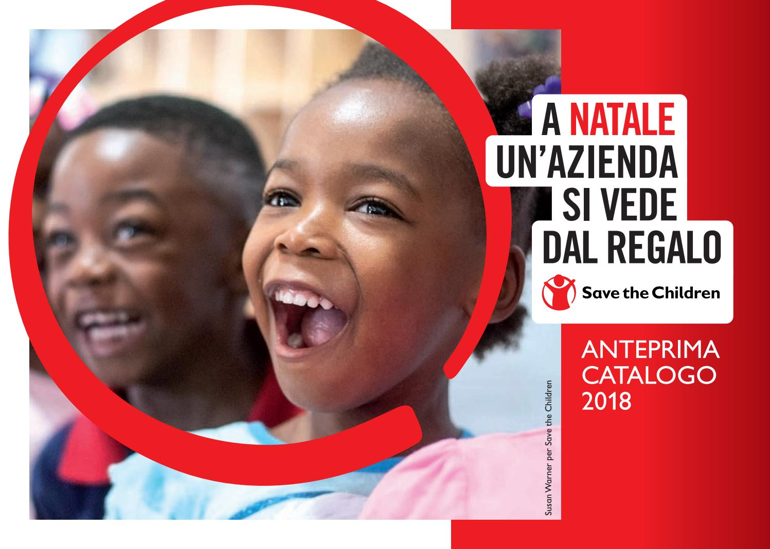 Save The Children Regali Di Natale.Stc Catalogonataleaziende2018 By Save The Children Italia Issuu