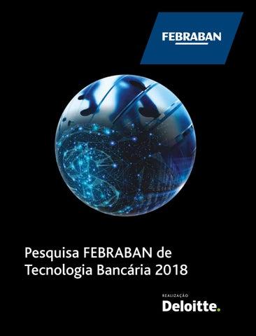 Pesquisa FEBRABAN de Tecnologia Bancária 2018 (ano base 2017) by ... a5d61cbdd1