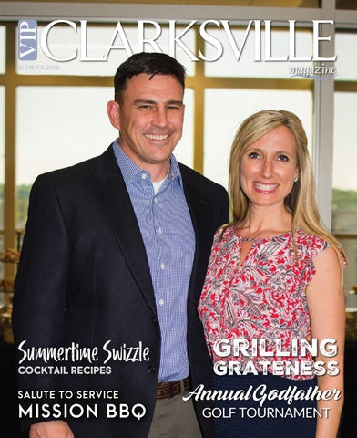 Vip Clarksville Magazine Summer 2018 The Gentlemens Issue By Vip