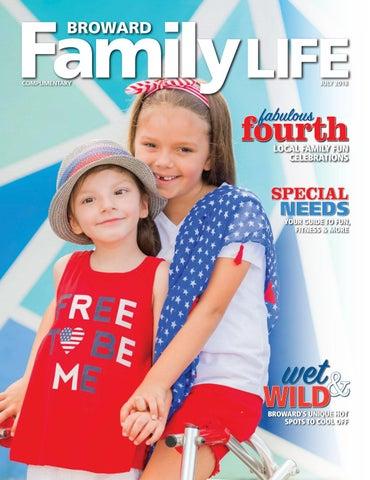 98b6e18fb4b41 Broward Family Life July 2018 by Broward Family Life - issuu