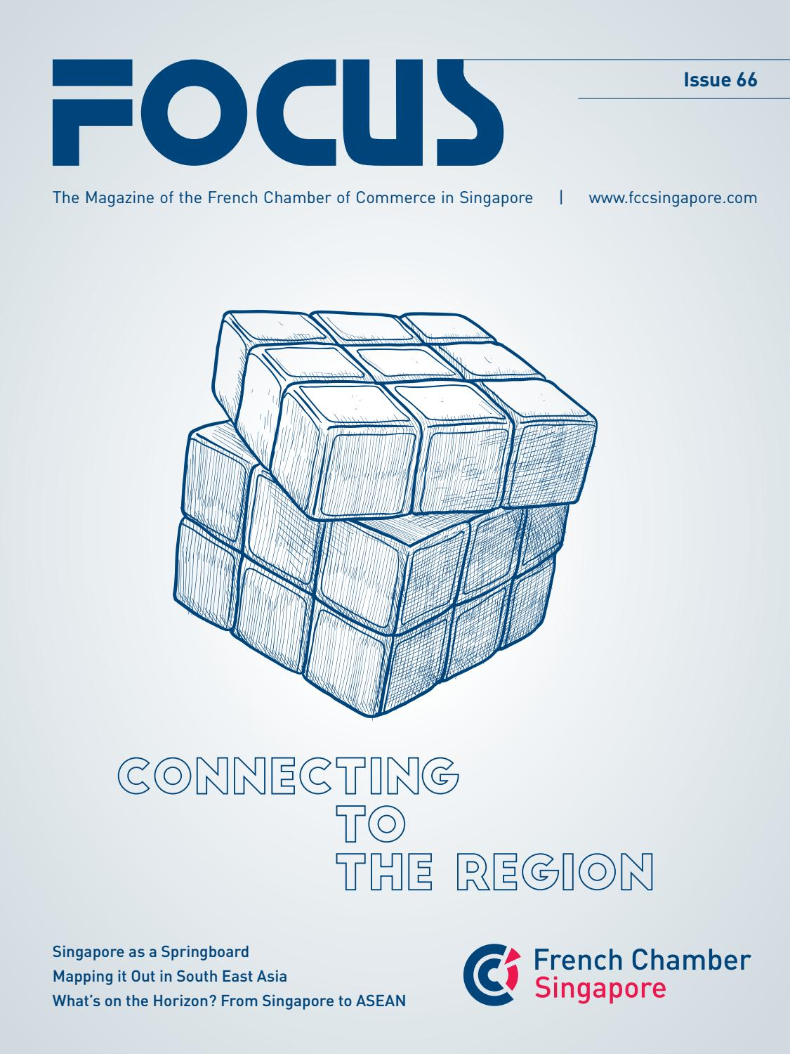 FOCUS Magazine - Connecting to the Region from Singapore by
