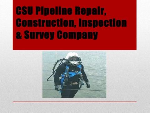 CSU Pipeline Repair, Construction & Inspection company by CSU Gulf