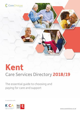 Kent Care Services Directory 2018 19 By Choices Ltd