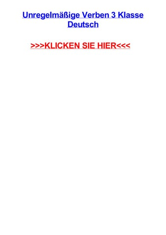 Unregelmige verben 3 klasse deutsch by meganyjol - issuu