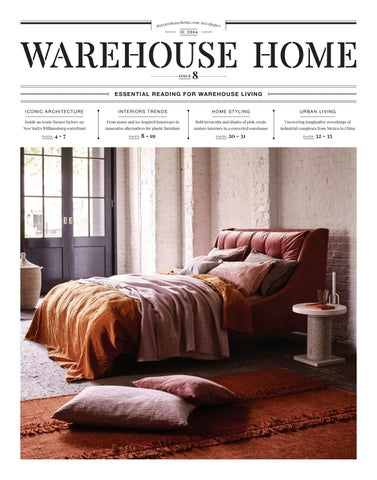 e180a8182f7 Warehouse Home Issue Eight by Warehouse Home - issuu