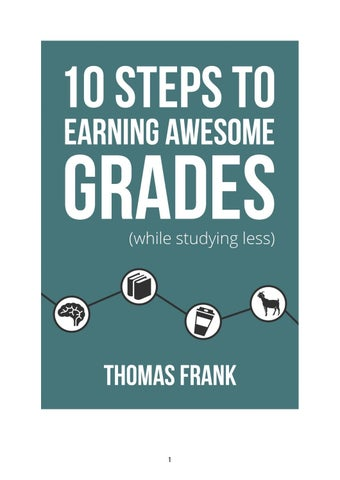Ten Steps to Earning Awesome Grades (while studying less) by