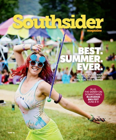 Southsider Magazine June 2018 By Smiley Pete Publishing Issuu