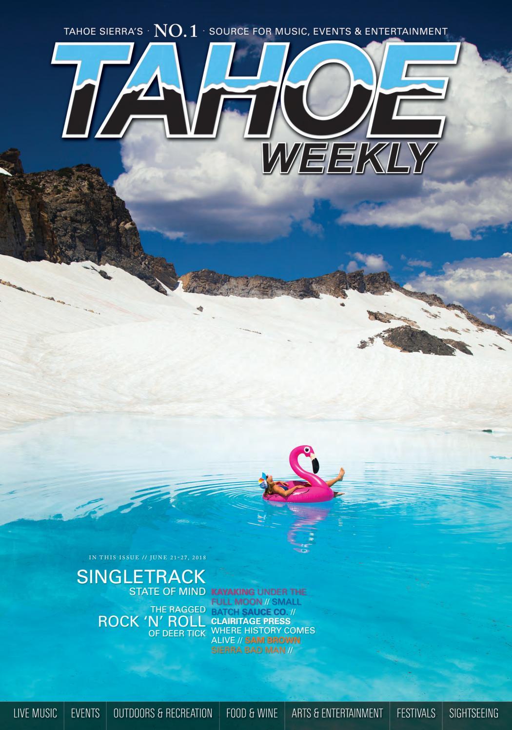 June 21 to 27, 2018 by Tahoe Weekly - issuu