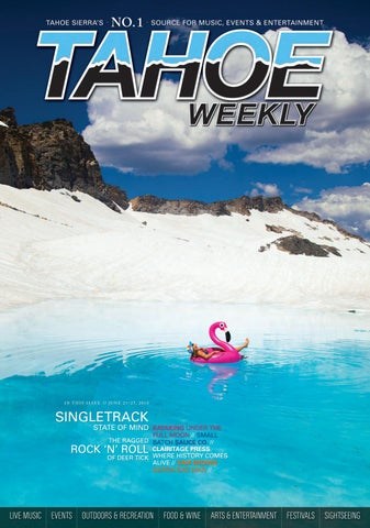 September 20 to 26, 2018 by Tahoe Weekly - issuu