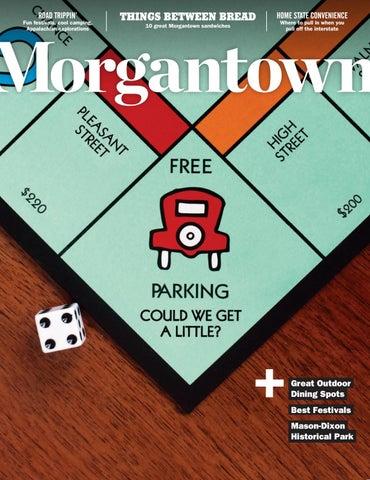 Morgantown Magazine June/July 2018 by Morgantown Magazine